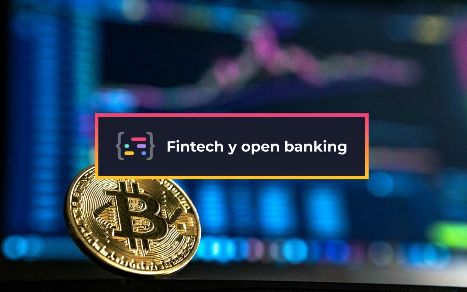 Fintech y Open Banking